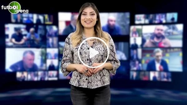 'FutbolArena akşam haberleri turu (17 Aralık 2018)
