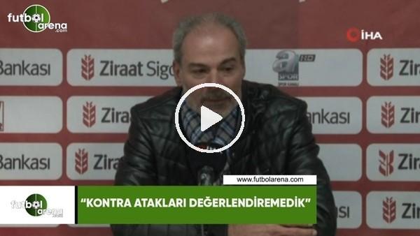 """'Engin İpekoğlu: """"Kontra atakları değerlendiremedik"""""""