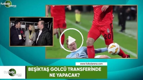 'Beşiktaş golcü transferinde ne yapacak?