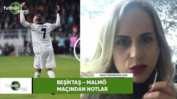 'Beşiktaş - Malmö maçından notlar