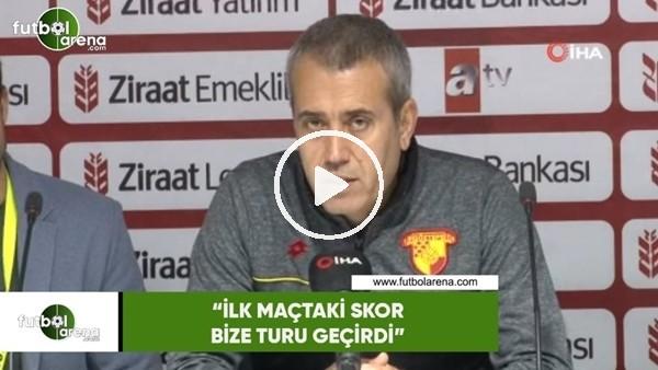 """'Kemal Özdeş: """"İlk maçtaki sor bize turu geçirdi"""""""