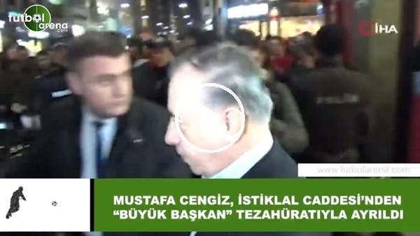 """'Mustafa Cengiz, İstiklal Caddesi'nden """"Büyük başkan"""" tezahüratlarıyla ayrıldı"""