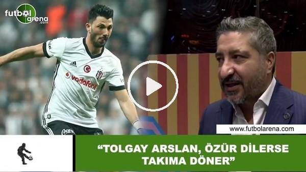 """'Serdar Sarıdağ: """"Tolgay Arslan, özür dilerse takıma döner"""""""