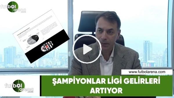 """Tuğrul Akşar: """"Şampiyonlar Ligi gelirleri artıyor"""""""