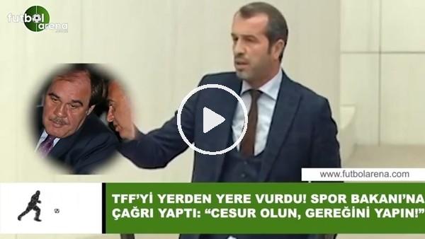 """'Saffet Sancaklı, TFF'yi yerden yere vurdu! Spor Bakanı'na çağrı yaptı: """"Cesur olun, gereğini yapın"""""""