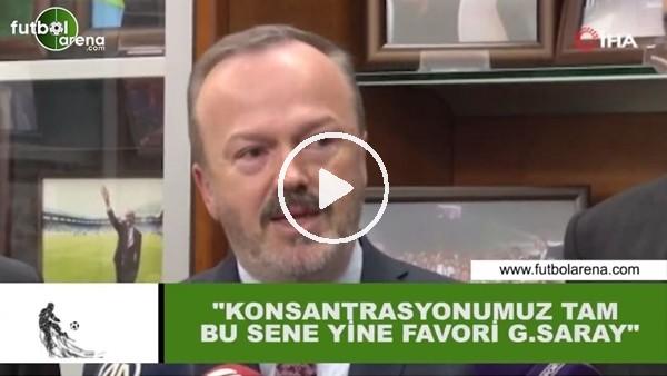 "'Yusuf Günay: ""Konsantrasyonumuz tam bu sene yine favori Galatasaray"""