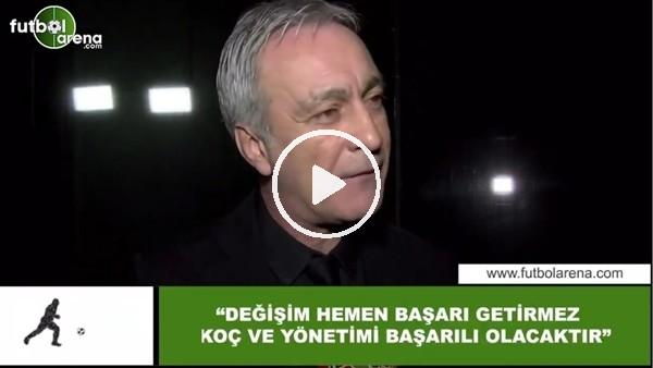"""'Önder Özen: """"Değişim hemen başarı getirmez, Ali Koç ve yönetimi başarılı olacaktır"""""""