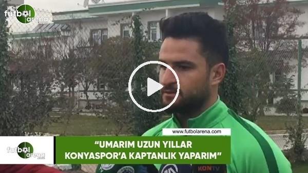 """'Ömer Ali Şahiner: """"Umarım uzun yıllar Konyaspor'a kaptan yaparım"""""""