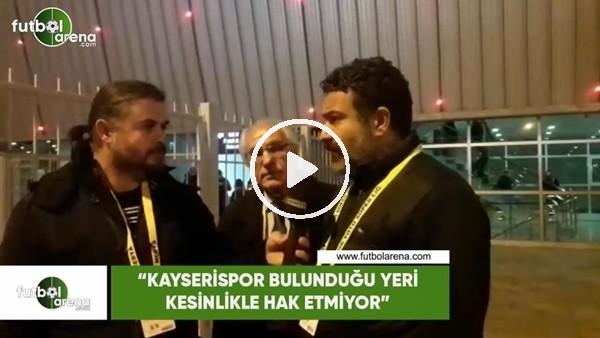 """'Kayserispor As Başkanı Mehmet Çakmak: """"Kayserispor bulunduğu yeri kesinlikle hak etmiyor"""""""