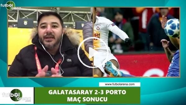 """'Ali Naci Küçük: """"Galatasaray oynadı, Porto kazandı"""""""