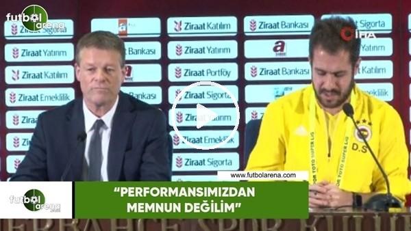 """Erwin Koeman: """"Performansımızdan memnun değilim"""""""