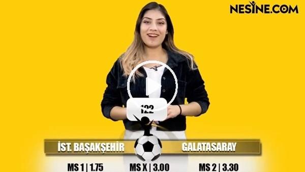 'Başakşehir - Galatasaray TEK MAÇ Nesine'de! TIKLA & OYNA