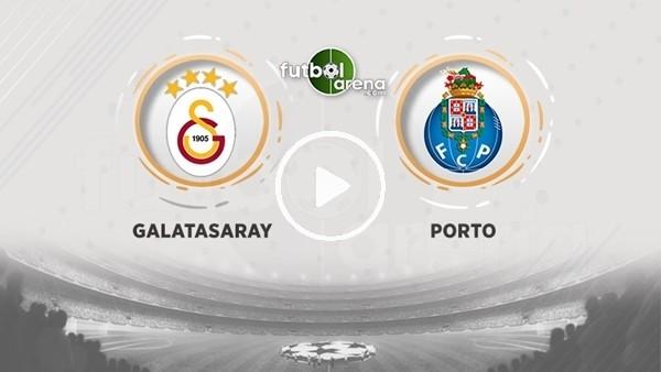 'Galatasaray - Porto (Canlı yayın)