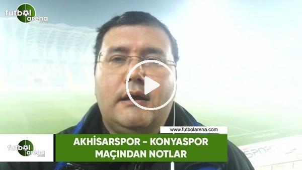 'Akhisarspor - Konyaspor maçından notlar