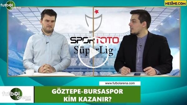 'Göztepe - Bursaspor maçını kim kazanır?