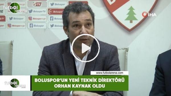 'Boluspor'un yeni teknik direktörü Orhan Kaynak oldu