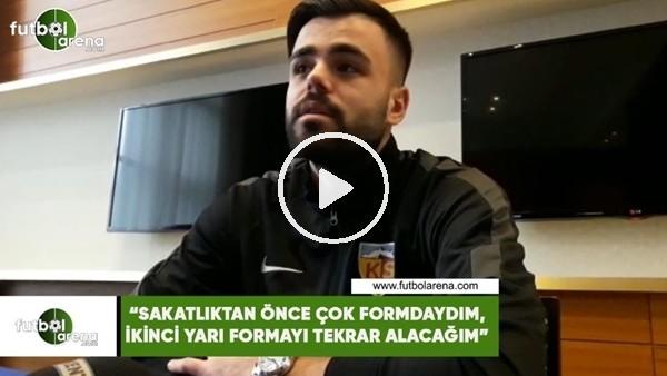 """'Hasan Hüseyin Acar: """"Sakatlıktan önce çok formdaydım, ikinci yarı formayı tekrar alacağım"""""""