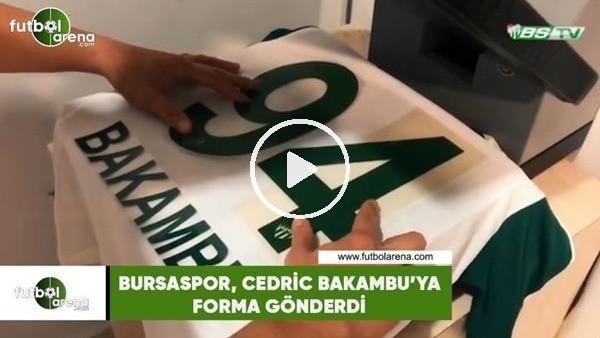 'Bursaspor, Cedrid Bakambu'ya forma gönderdi