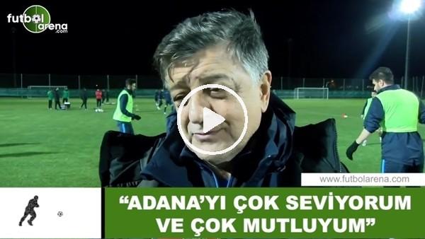 """'Yılmaz Vural: """"Adana'yı çok seviyorum ve çok mutluyum"""""""