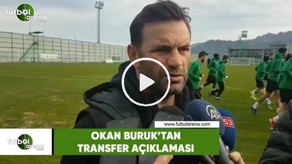 'Okan Buruk'tan transfer açıklaması