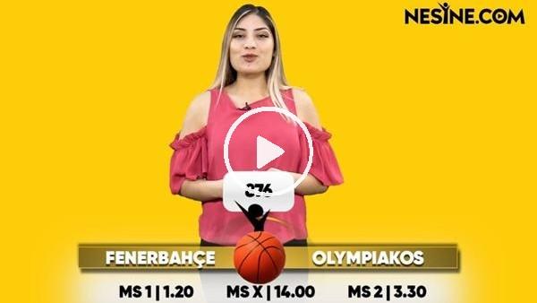 'Fenerbahçe Beko - Olympiakos TEK MAÇ Nesine'de! TIKLA & OYNA