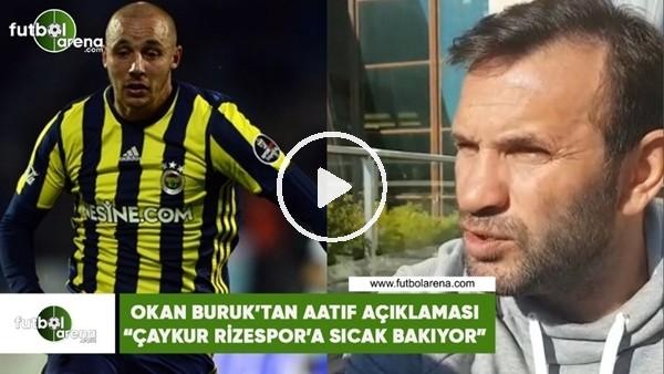 """'Okan Buruk'tan Aatıf açıklaması! """"Çaykur Rizespor'a sıcak bakıyor"""""""