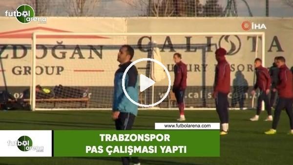 'Trabzonspor pas çalışması yaptı