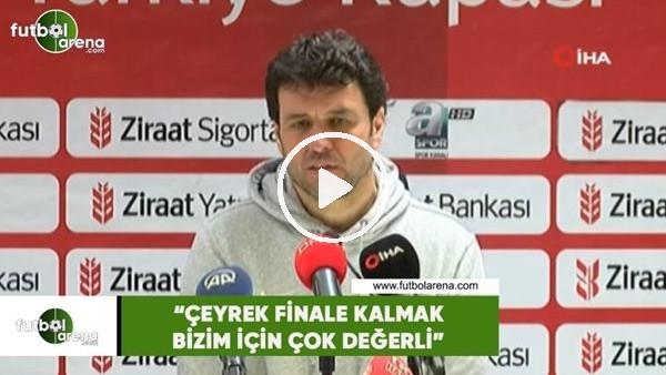 """'Cihat Arslan: """"Çeyrek finale kalmak bizim için çok değerli"""""""