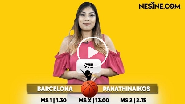 Barcelona - Panathinaikos TEK MAÇ Nesine'de! TIKLA & OYNA