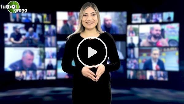 'FutbolArena haber turu (21 Ocak 2019)
