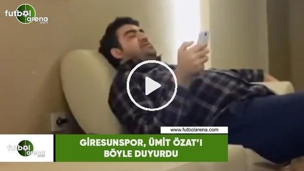 'Giresunspor,  Ümit Özat'ı böyle duyurdu