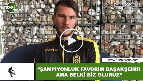 """'Robin Yalçın: """"Şampiyonluk favorim Başakşehir ama belk biz oluruz"""""""