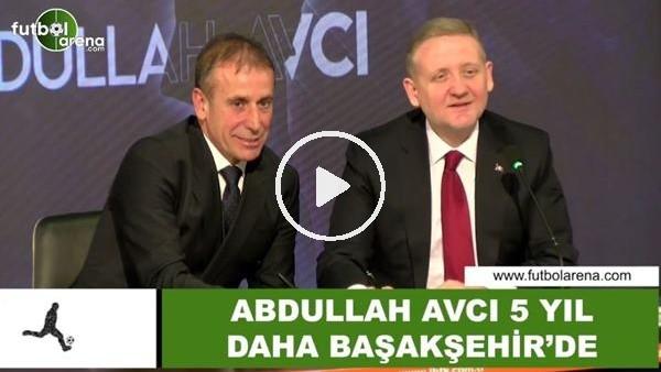 'Abdullah Avcı, 5 yıl daha Başakşehir'de