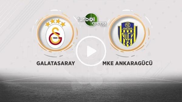 'Galatasaray - Ankaragücü maçı sonrası değerlendirmeler ve basın toplantıları
