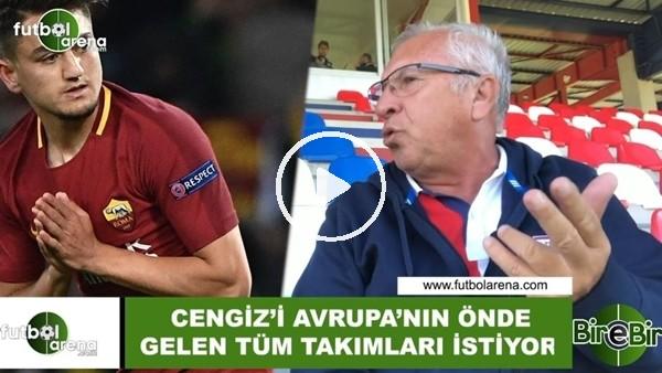 """'Mehmet Seyit Özkan: """"Cengiz Ünder'i Avrupa'nın önde gelen takımları istiyor"""""""