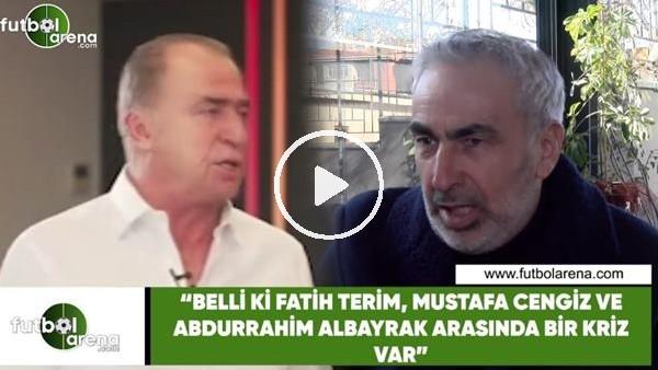 """'Adnan Aybaba: """"Belli ki Fatih Terim ve Galatasaray yönetimi arasında bir kriz var"""""""