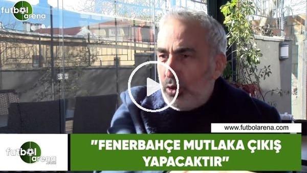 """'Adnan Aybaba: """"Fenerbahçe mutlaka çıkış yapacaktır"""""""