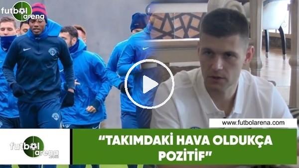 'Kasımpaşalı Popov'dan FutbolArena'ya özel açıklamalar