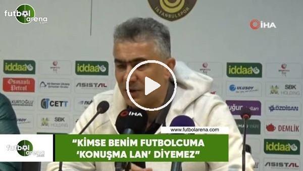 """Mehmet Altıparmak: """"Kimse benim oyuncuma 'Konuşma lan' diyemez"""""""