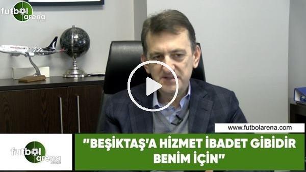 """'Metin Albayrak: """"Beşiktaş'a hizmet idabet gibidir benim için"""""""
