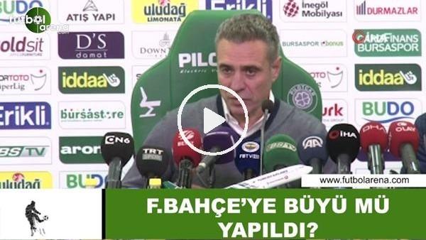 'Fenerbahçe'ye büyü mü yapıldı?