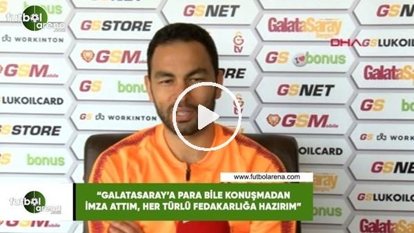 """Selçuk İnan: """"Para bile konuşmadan Galatasaray'a imza attım, her türlü fedakarlığa hazırım"""""""