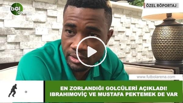 """'Aurelien Chedjou en zorlandığı golcüleri açıkldı! """"İbrahimovic ve Mustafa Pektemek...."""""""