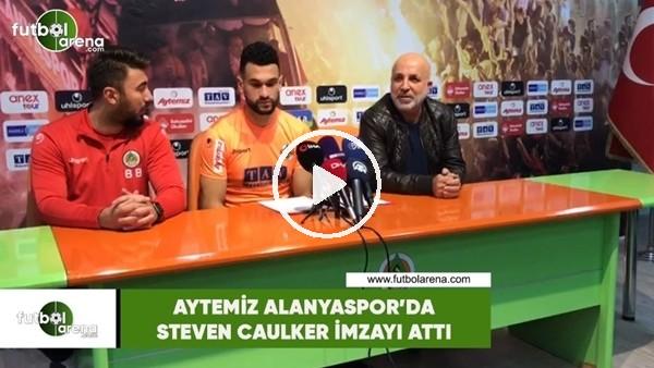 'Aytemiz Alanyaspor'da Steven Caulker imzayı attı