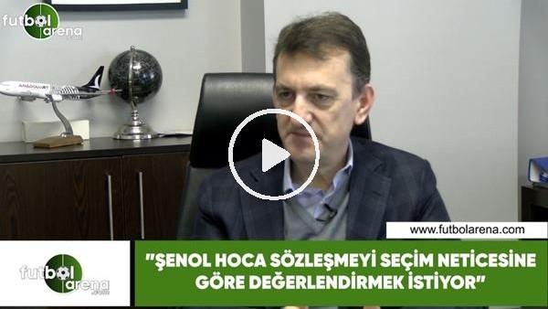 """'Metin Albayrak: """"Şenol Hoca sözleşmeyi seçim neticesine göre değerlendirmek istiyor"""""""
