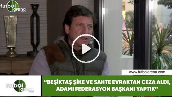 """'Kaya Çilingiroğlu: """"Beşiktaş şike ve sahte evraktan ceza aldı, adamı federasyon başkanı yap"""