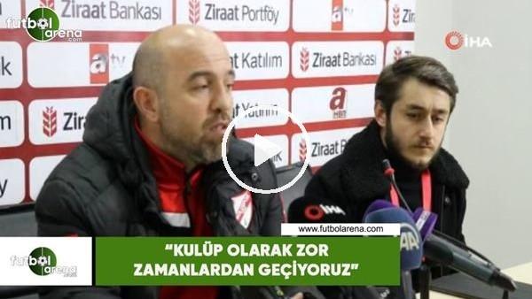 """' Boluspor Antrenörü Bahadır Kıyak: """"Kulüp olarak zor zamanlardan geçiyoruz"""""""