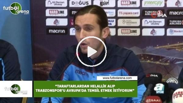"""'Yusuf Yazıcı: """"Taraftarlardan helallik alıp Trabzonspor'u Avrupa'da temsil etmek istiyorum"""""""