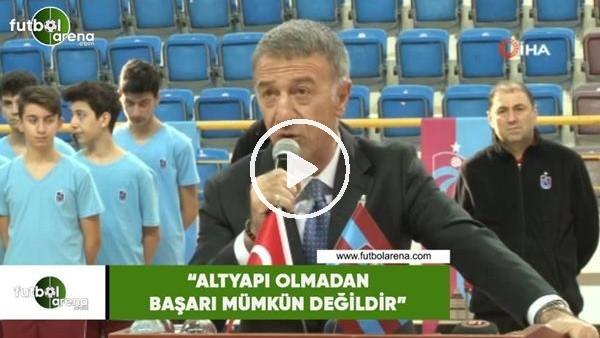 """'Ahmet Ağaoğlu: """"Altyapı olmadan başar münkün değildir"""""""
