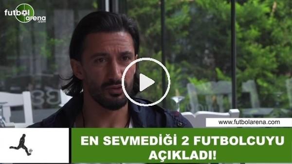 Hasan Kabze, sevmediği 2 futbolcuyu açıkladı...